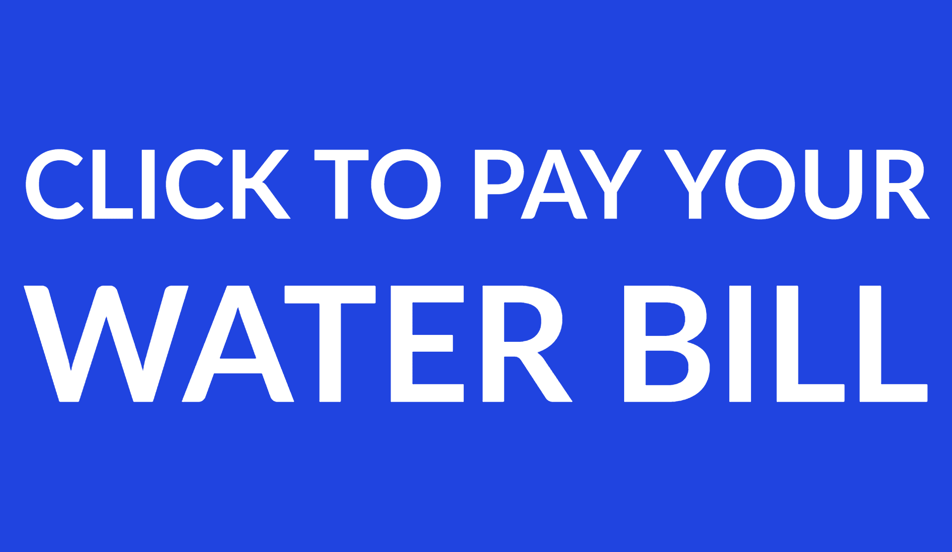 "pay water bill ""button"" Opens in new window"